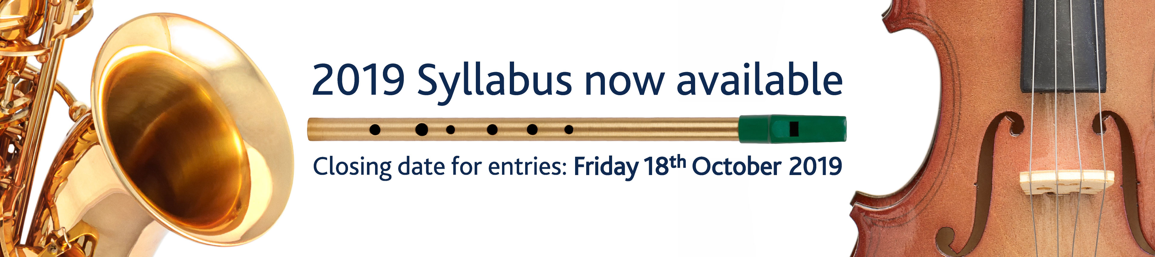 2019 Syllabus Now Available. Closing date for entries: Friday 18th October 2019